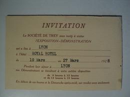 VIEUX CARTON D INVITATION DE LA SOCIETE DE TREY. 1928. LYON. ROYAL HOTEL EXPOSITION DEMONSTRATION - Biglietti D'ingresso