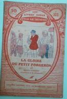 LA GLOIRE DU PETIT FORGERON Par Maurice FARNEY - Collection Les Livres Roses Pour La Jeunesse - N°511 - Books, Magazines, Comics