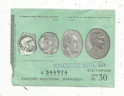 Ticket D'entrée , Gréce , Musée ,30 Dr. , Les Plus Anciens Portraits D'Europe - Biglietti D'ingresso