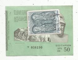 Ticket D'entrée , Gréce , Musée , 50 Dr. ,timbré - Biglietti D'ingresso