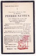 DP Pierre Nuttin ° Dottignies Dottenijs Moeskroen 1840 † 1924 - Devotion Images