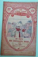 AU PAYS DES EMPEREURS NOIRS Par René SAMOY - Collection Les Livres Roses Pour La Jeunesse - N°530 - Autres