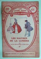 LES MAITRES DE LA LUMIERE Par Amédée MATAGRIN Et Félix VIAL - Collection Les Livres Roses Pour La Jeunesse - N°421 - Livres, BD, Revues