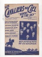LES CAVALIERS DU CIEL - RIDERS IN THE SKY - LA LEGENDE DU COW-BOY - LES COMPAGNONS DE LA CHANSON - 1949 - Partitions Musicales Anciennes