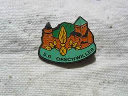 Pin's Des Sapeurs Pompiers De La Commune D'ORSCHWILLER (Dépt 67) - Firemen