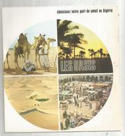 Dépliant Touristique , ALGERIE , Les Oasis ,11 Pages , 3 Scans , Frais Fr 1.85 E - Dépliants Touristiques