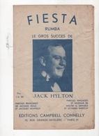 FIESTA - RUMBA LE GROS SUCCES DE JACK HYLTON - 1931 - PAROLES FRANCAISES DE JACQUES REAL ET JACQUES MONTEUX - Partitions Musicales Anciennes