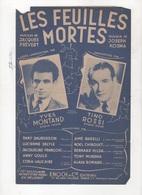 LES FEUILLES MORTES - YVES MONTAND / TINO ROSSI - PAROLES DE JACQUES PREVERT MUSIQUE DE JOSEPH KOSMA - 1947 - Partitions Musicales Anciennes