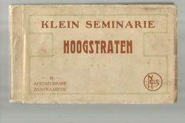 **HOOGSTRATEN **- KLEIN SEMINARIE  -- 18 Afscheurbare Zichtkaarten--  Volledige  Boekje - Hoogstraten