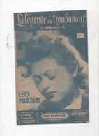 LA LEGENDE DU TROUBADOUR - VALSE - LE GRAND SUCCES DE LEO MARJANE - PAROLES DE JACQUES LARUE MUSIQUE DE LOUIGUY - 1942 - Partitions Musicales Anciennes