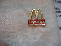 Pin's Mc DONALDS Avec Le Partenaire Franke (Groupe Suisse Producteur D'éviers) - McDonald's