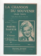 LA CHANSON DU SOUVENIR  DENKST DU NIE DARAN? - VALSE TRISTE CHANTEE PAR MARTHA EGGERTH DANS LE FILM DU MEME TITRE - 1937 - Partitions Musicales Anciennes