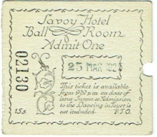 Ticket Entrée. Savoy Hotel. Ball Room. 25/3/1925 - Biglietti D'ingresso