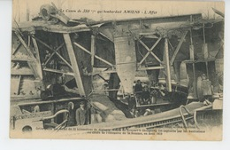 GUERRE 1914-18 - Le Canon De 380 M/m Qui Bombardait AMIENS - L'Affût - France