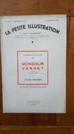 LA PETITE ILLUSTRATION 10/1933  COMEDIE FRANCAISE MONSIEUR VERNET  PAR JULES RENARD AVEC ANDRE BRUNOT ET DUSSANE - Livres, BD, Revues