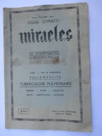 Livret étonnant..! - MIRACLES - GUERISONS PAR LA CULTURE PHYSIQUE Par F. LOMAZZI - Année Début 1900 -36 Pages -18 Photos - Salute