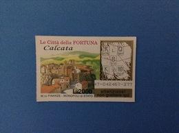 GRATTA E VINCI USATO L. 2000 LE CITTÀ DELLA FORTUNA CALCATA - Lottery Tickets