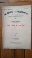 LA PETITE ILLUSTRATION 08/1934 SA DESTINEE DE GASTON CHERAU ROMAN I COMPOSITIONS DE LEON FAURET - 1900 - 1949
