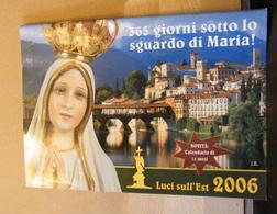 MONDOSORPRESA, (LB20) CALENDARIO 2006 LUCI SULL' EST, MARIA - Calendars