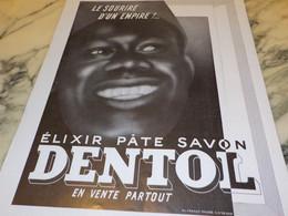 ANCIENNE PUBLICITE LE SOURIRE D UN EMPIRE DENTIFRICE DENTOL 1940 - Parfums & Beauté