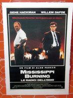 MISSISSIPI BURNING LE RADICI DELL'ODIO CIAK MINI LOCANDINA - Manifesti & Poster