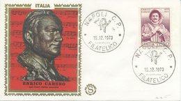 ITALIA - FDC FILAGRANO 1973 - ENRICO CARUSO - MUSICA - 6. 1946-.. Repubblica
