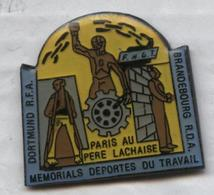 Pin's Paris Père Lachaise Cimetière Mémorial Déportés Du Travail Dortmund Brandebourg Allemagne Seconde Guerre Mondiale - Army