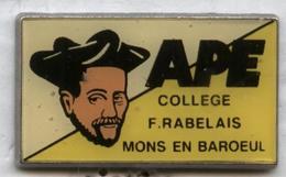 Pin's école éducation Collège François Rabelais Mons En Baroeul - Celebrities