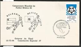 J) 1983 MEXICO, BULGARIA-MEXICO, BALL, SPECIAL CANCELLATION, II WORLD YOUTH FOOTBALL CHAMPIONSHIP, FDC - Mexico
