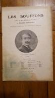 LES BOUFFONS DE MIGUEL ZAMACOIS  AU THEATRE SARAH BERNHARDT EN 1907 - Theatre
