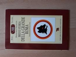 Breve Storia Della Grande Roma - Books
