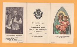 EEUWFEEST CONGREGRATIE DER ZUSTERS VAN BARMHARTIGHEID 1854-1954 FOTO MGR. DE SCHEPPERS - Devotion Images