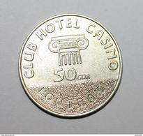 "Jeton De Casino Grec ""50 Drachme - Club Hotel Casino - Loutraki"" Greek Casino Token - Casino"