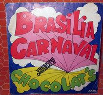 "CHOCOLAT'S BRASILIA CARNAVAL   COVER NO VINYL 45 GIRI - 7"" - Accessori & Bustine"