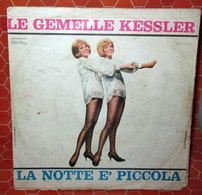 """LE GEMELLE KESSLER LA NOTTE E' PICCOLA   COVER NO VINYL 45 GIRI - 7"""" - Accessori & Bustine"""