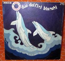 """PIERO E I COTTONFIELDS DUE DELFINI BIANCHI  COVER NO VINYL 45 GIRI - 7"""" - Accessori & Bustine"""