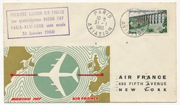 FRANCE /ETATS UNIS - Première Liaison AIR FRANCE 707 Intercontinental NEW-YORK PARIS Et Retour 31.1.1960 - Airmail