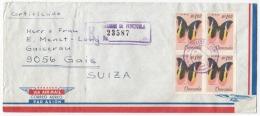VES14009 Venezuela 1968 Registered Airmail Cover Franking Block Of 4 Buterfly Addressed Suisse - Venezuela