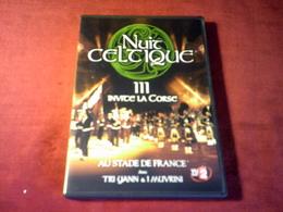 NUIT CELTIQUE INVITE LA CORSE AU STADE FRANCE AVEC TRI YANN & I MUVRINI  °°° LA NUIT CELTIQUE 2004 - Concerto E Musica