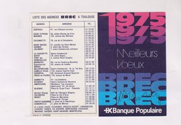 PETIT CALENDRIER 1975  BANQUE BREC A TOULOUSE - Calendriers