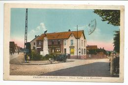FRESNOY-le-GRAND (02) Place Valin - Le Monument - Andere Gemeenten