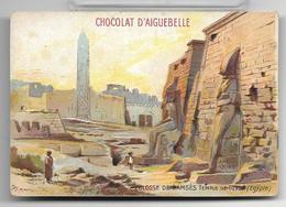Ancien Chromo Chocolat D'Aiguebelle Série Des Monuments Du Monde: Colosse, Obélisque, Colonnes De Ramsès, Luxor Egypte - Aiguebelle