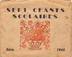 Muziek Musique - Sept Chants Scolaires - 1948 - Scores & Partitions