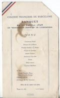 MENU BANQUET 14 JUILLET 1929 - COLONIE Française De BARCELONE -  EXPO - Menus