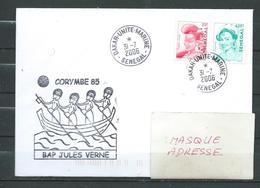 B.A.P JULES VERNE - Mission CORYMBE 85 - Escale à DAKAR - DAKAR UNITE MARINE 31/07/06 Sur Timbres Sénégalais - Marcophilie (Lettres)