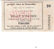 16eme Salon De L'automobile Paris; 1959 Billet D'entrée - Tickets D'entrée