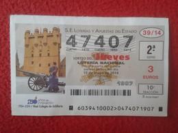 SPAIN ESPAGNE DÉCIMO DE LOTERÍA NACIONAL NATIONAL LOTTERY LOTERIE NATIONALE REAL COLEGIO ARTILLERÍA ARTILLERY ARMY VER - Lottery Tickets