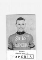 CYCLISME : Ward SELS , Champion De Belgique 1964 - Equipe Solo Supéria - 2 Scans - Cyclisme