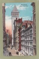 WALL STREET  NEW YORK CITY - Wall Street