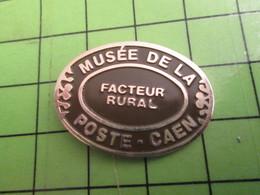 210A Pin's Pins / Beau Et Rare : Thème POSTE : CAEN MUSEE DE LA POSTE FACTEUR RURAL - Mail Services